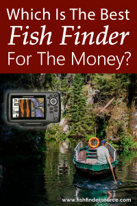 Best fish finder for the money our choices fish finder for The best fish finder